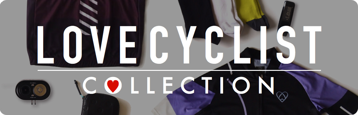 LOVE CYCLIST COLLECTION