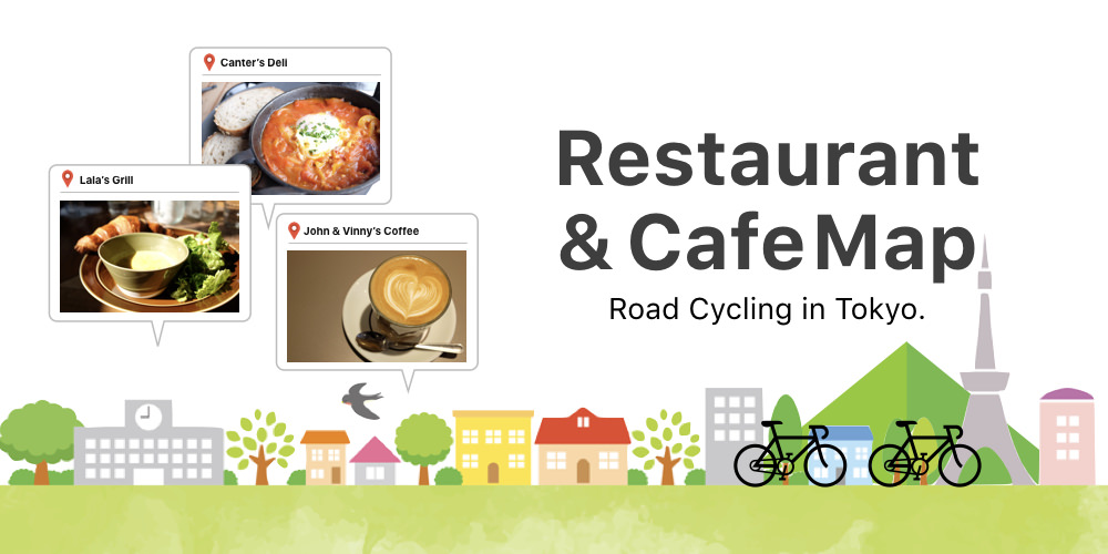 Restaurant & Cafe Map for road cycling in Tokyo
